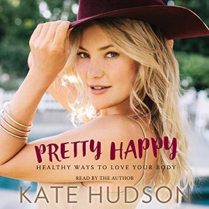 Pretty Happy Audiobook By Kate Hudson cover art