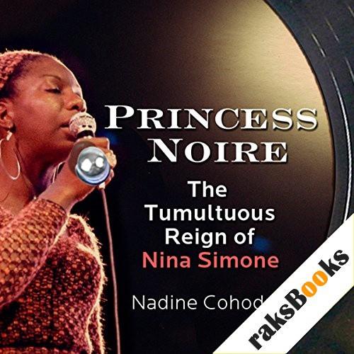 Princess Noire Audiobook By Nadine Cohodas cover art
