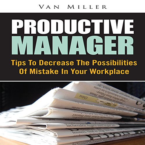 Productive Manager Audiobook By Van Miller cover art