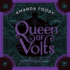 Queen of Volts Audiobook By Amanda Foody cover art
