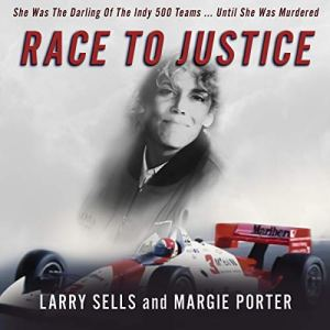 Race to Justice Audiobook By Larry Sells, Margie Porter cover art