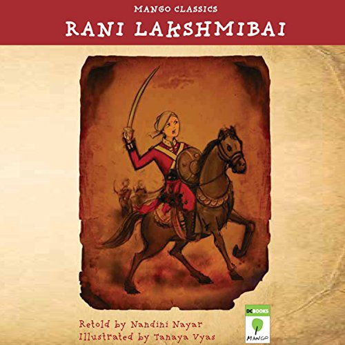 Rani Lakshmibai Audiobook By Nandini Nayar cover art