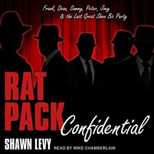 Rat Pack Confidential Audiobook By Shawn Levy cover art