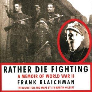 Rather Die Fighting Audiobook By Frank Blaichman cover art