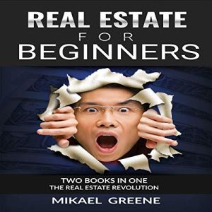 Real Estate for Beginners Audiobook By Mikael Greene cover art