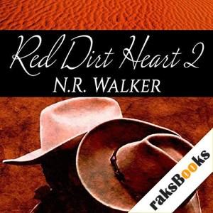 Red Dirt Heart 2 Audiobook By N.R. Walker cover art