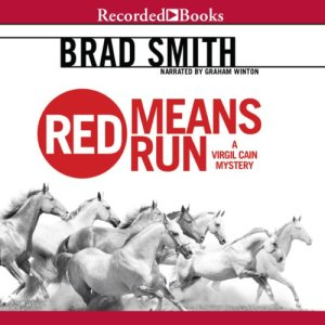 Red Means Run Audiobook By Brad Smith cover art