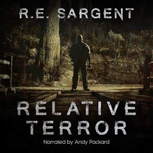 Relative Terror Audiobook By R.E. Sargent cover art
