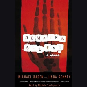 Remains Silent Audiobook By Dr. Michael M. Baden, Linda Kenney cover art