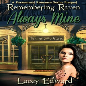 Remembering Raven: Always Mine Audiobook By Lacey Edward cover art
