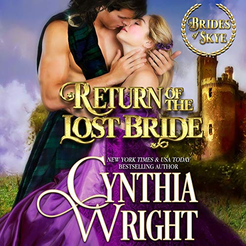 Return of the Lost Bride: A St. Briac Family Novel Audiobook By Cynthia Wright cover art