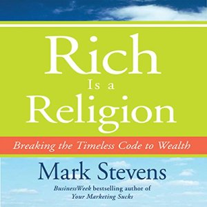 Rich is a Religion Audiobook By Mark Stevens cover art