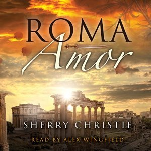 Roma Amor Audiobook By Sherry Christie cover art