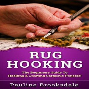 Rug Hooking Audiobook By Pauline Booksdale cover art