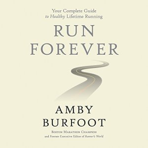 Run Forever Audiobook By Amby Burfoot cover art