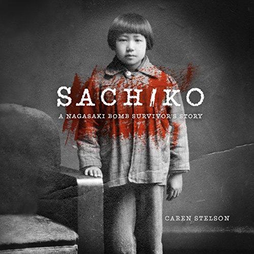 Sachiko Audiobook By Caren B. Stelson cover art