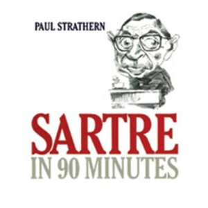 Sartre in 90 Minutes Audiobook By Paul Strathern cover art