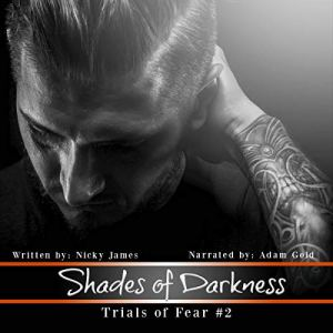 Shades of Darkness Audiobook By Nicky James cover art