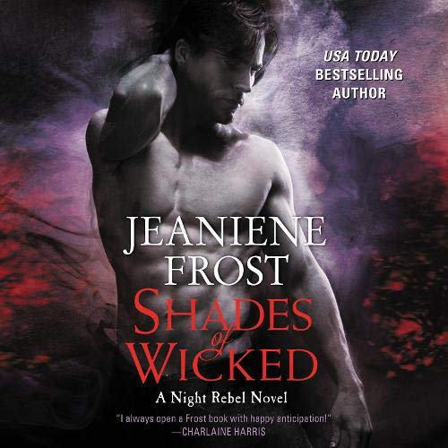 Shades of Wicked Audiobook By Jeaniene Frost cover art