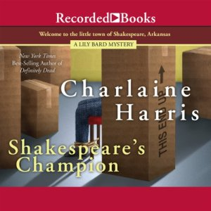 Shakespeare's Champion Audiobook By Charlaine Harris cover art
