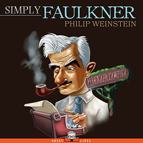 Simply Faulkner Audiobook By Philip Weinstein cover art