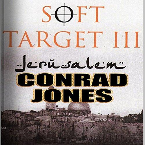 Soft Target III Audiobook By Conrad Jones cover art