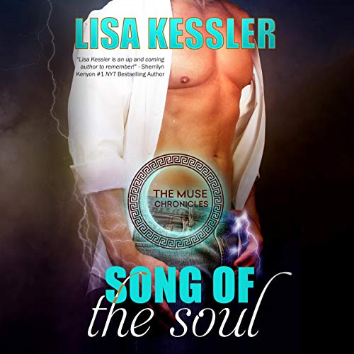 Song of the Soul: Greek Gods, Fated Mates, and Love Worth Dying For... Audiobook By Lisa Kessler cover art