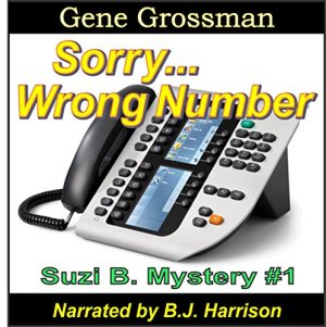 ...Sorry, Wrong Number Audiobook By Gene Grossman cover art