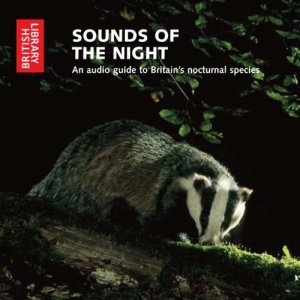 Sounds of the Night Audiobook By The British Library cover art