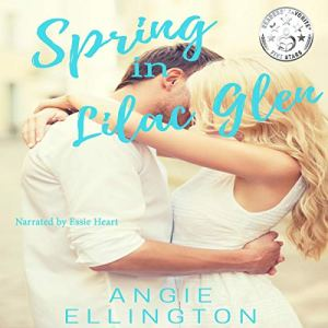 Spring in Lilac Glen Audiobook By Angie Ellington cover art