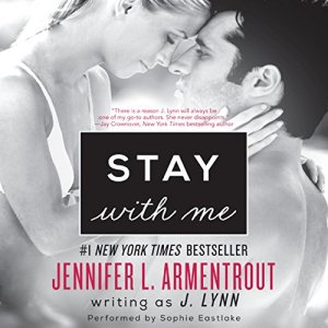 Stay with Me Audiobook By J. Lynn cover art
