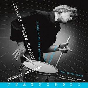 Strange Things Happen Audiobook By Stewart Copeland cover art