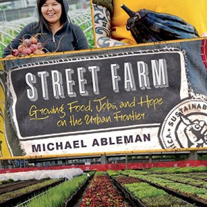 Street Farm Audiobook By Michael Ableman cover art