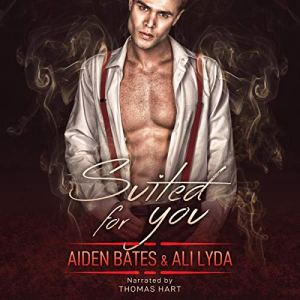 Suited For You Audiobook By Aiden Bates, Ali Lyda cover art