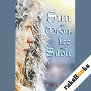 Sun and Moon, Ice and Snow Audiobook By Jessica Day George cover art