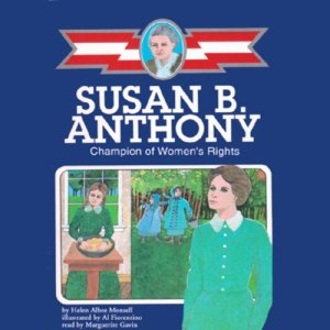 Susan B. Anthony Audiobook By Helen Albee Monsell cover art