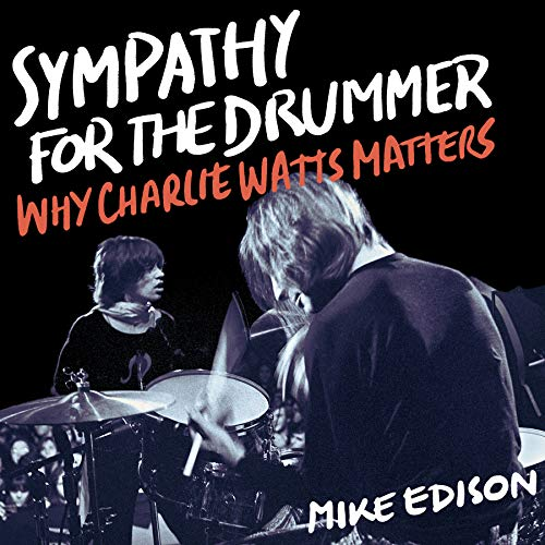 Sympathy for the Drummer Audiobook By Mike Edison cover art