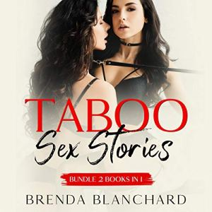 Taboo Sex Stories: Bundle 2 Books in 1 Audiobook By Brenda Blanchard cover art