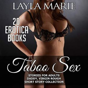 Taboo Sex Stories for Adults Audiobook By Layla Marie cover art