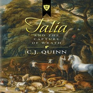 Talia and the Capture of Wrath Audiobook By C.J. Quinn cover art