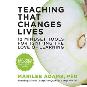 Teaching That Changes Lives Audiobook By Marilee Adams cover art