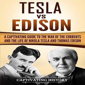 Tesla vs Edison Audiobook By Captivating History cover art
