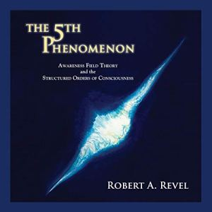 The 5th Phenomenon Audiobook By Robert A Revel cover art
