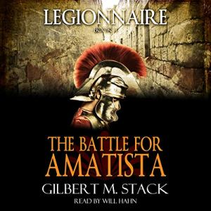 The Battle for Amatista Audiobook By Gilbert M. Stack cover art
