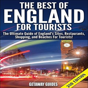 The Best of England for Tourists - 2nd Edition Audiobook By Getaway Guides cover art