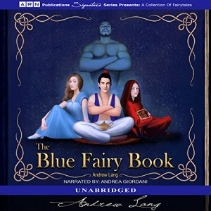 The Blue Fairy Book Audiobook By Andrew Lang cover art