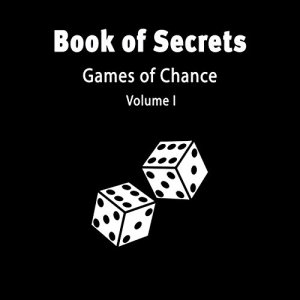 The Book of Secrets: Games of Chance Audiobook By Harris McNeal cover art