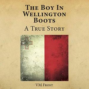 The Boy in Wellington Boots Audiobook By VM Frost cover art