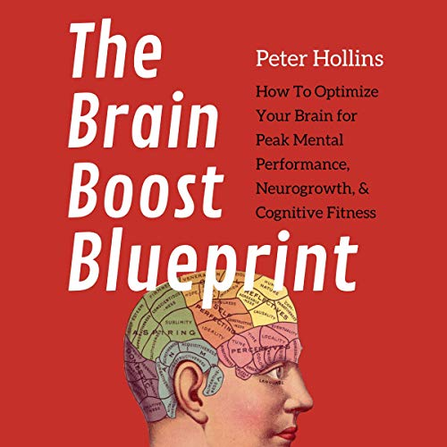 The Brain Boost Blueprint Audiobook By Peter Hollins cover art