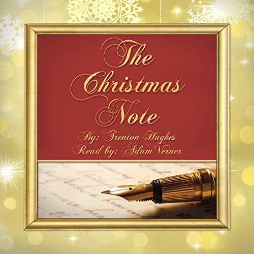 The Christmas Note Audiobook By Trenton Hughes cover art